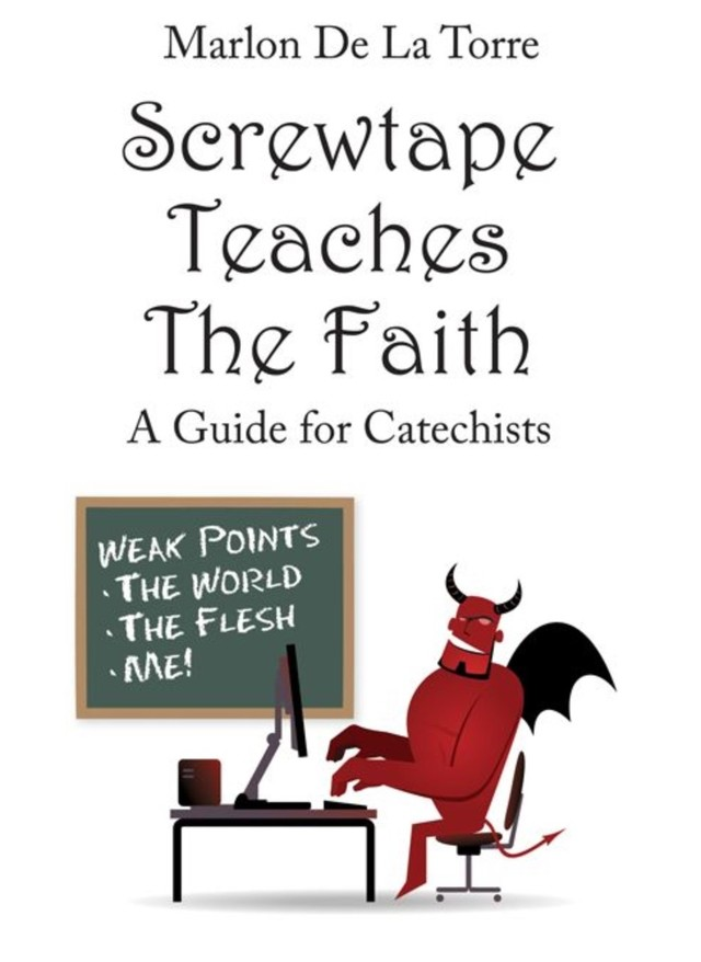 Screwtape Teaches The Faith